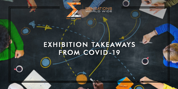 Exhibition Takeaways From Covid-19
