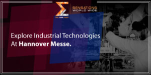 Explore Industrial Technologies At Hannover Messe Trade Fair