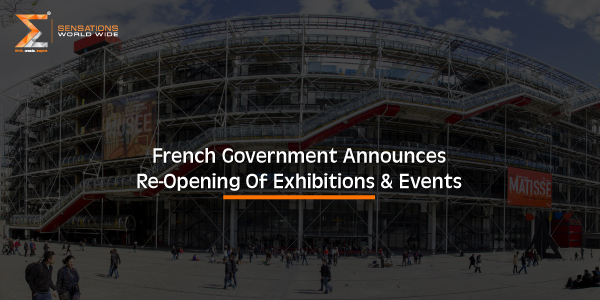 French Government Announces Re-Opening Of Exhibition & Events