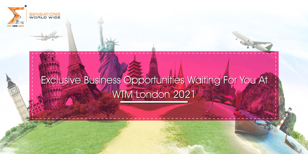 Exclusive-Business-Opportunities-Waiting-For-You-At-WTM-London-2021(ww)