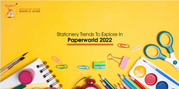 Stationery Trends To Explore In Paperworld 2022